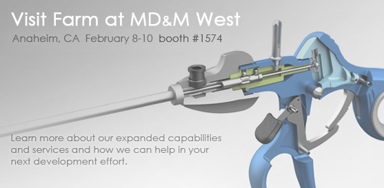 Please join Farm at MD&M West, February 8-10, 2011 — Anaheim, CA