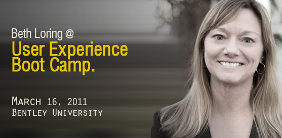 Beth Loring to speak at User Experience Boot Camp March 16, 2011