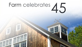 Farm Celebrates Its 45th Anniversary