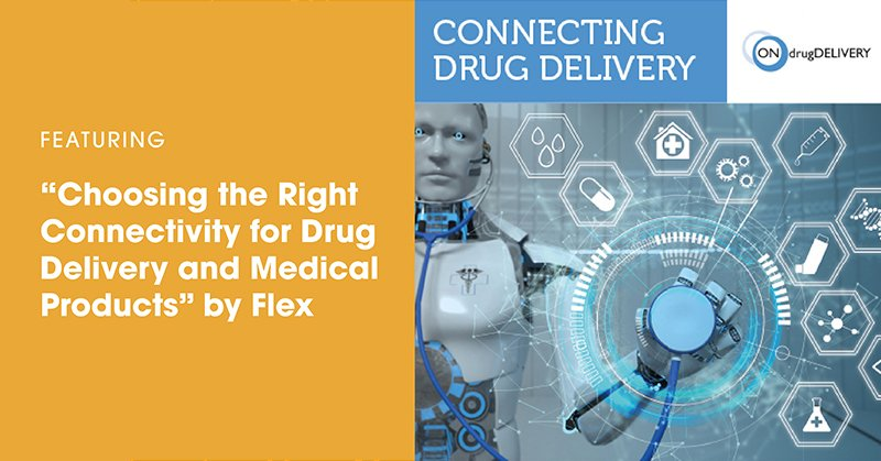 Flex Featured in ONdrugDelivery Magazine: Choosing the Right Connectivity for Drug Delivery and Medical Products
