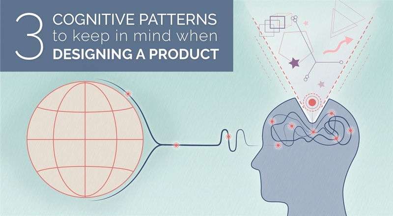 Cognitive patterns to keep in mind