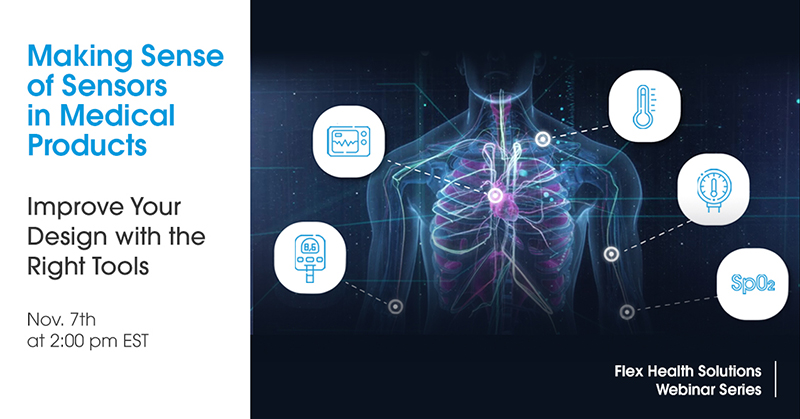 Webinar: Making Sense of Sensors in Medical Products - Improve Your Design with the Right Tools