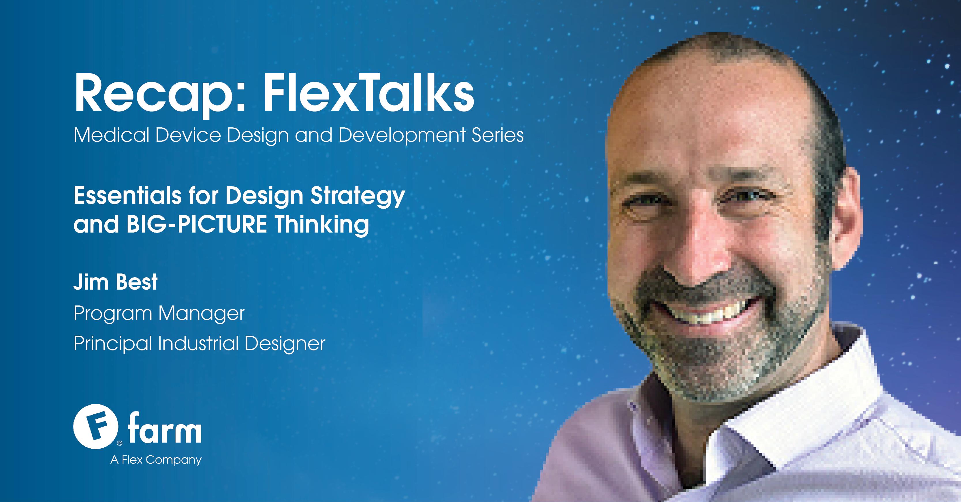 Flex Talks Recap: Essentials for Design Strategy and BIG PICTURE Thinking