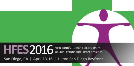Visit Farm's Human Factors Team at Our HFES Lecture & Poster Sessions, April 13–16