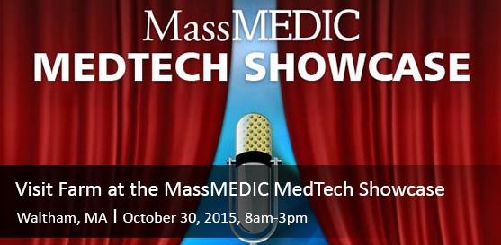 Visit Farm at the MassMEDIC MedTech Showcase, Waltham, MA, October 30th